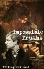 Impossible Truths by Writing-Out-Loud
