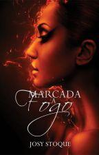 [DEGUSTAÇÃO] Marcada a Fogo (Saga Os Qu4tro Elementos Vol. 1) by JosyStoque
