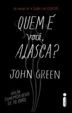 Quem é você, Alasca? Edição comemorativa de 10 anos. by LeopoldinaSegunda