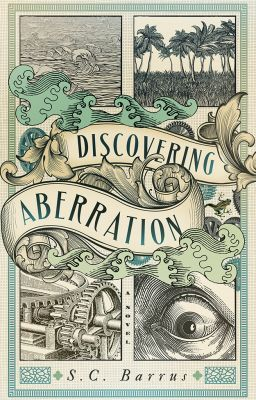 Discovering Aberration: A Steampunk Adventure
