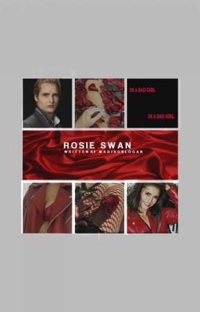 Rosie Swan(twilight fanfic) *Re-writing* *SLOW UPDATES* by Madison_Logan