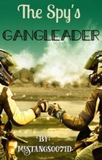 The Spy's Gangleader #Wattys2016 by mustangs0071d