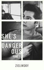 She's dangerous (Terminée) by zielinsky