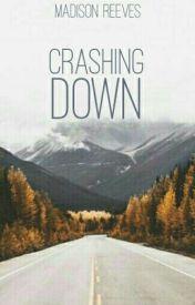 Crashing Down by indigosuns