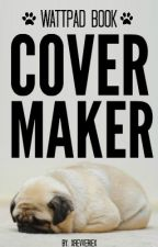 Cover Maker ☑ Open by xrevveriex