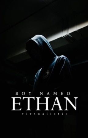 Boy Named Ethan by virtualistic