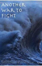 Another War To Fight (Percy Jackson Fanfiction) by _Shalei_Leleo_