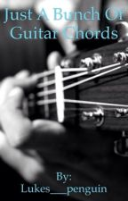 Just A Bunch Of Guitar Chords by lukes___penguin