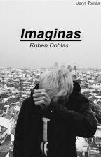  Imaginas-Rubén Doblas  by jxnn-xx