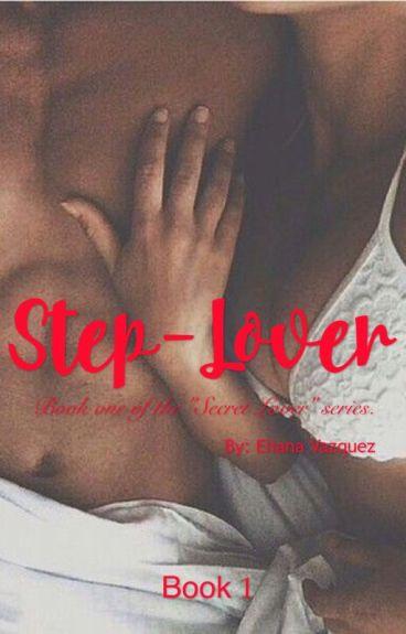 Step-Lover ( #wattys2016 )