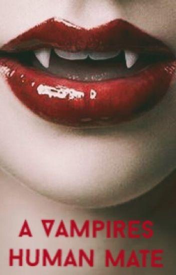 A Vampires Human Mate