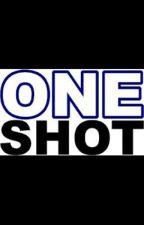 One Shot by Bravegrad16