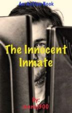 The innocent inmate by manoj300