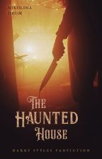The Haunted House (Haunted Love Series Book #1) by NikolinaDrum