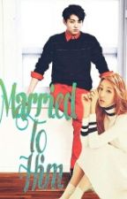 Married to Him (Jungkook&Yein FF)    BTSLVLZ 2    Completed by Namhy97