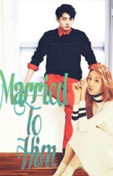 Married to Him (Jungkook&Yein FF)    BTSLVLZ 2    Completed