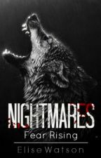 Nightmares : Fear Rising by VampireBunny2154