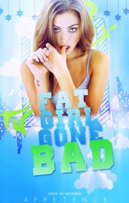 Fat Girl Gone Bad (A Lovely Vendetta #1)