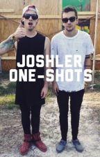 Joshler One-Shots by sickasfrickjoshuadun
