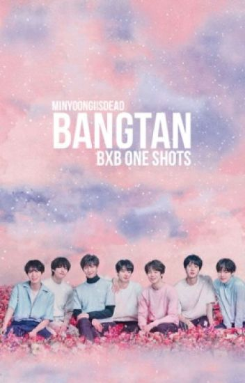 🌸Bangtang Boys (BTS) BoyxBoy One Shots 🌸