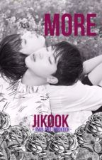 //MORE•JiKook\\ [DISCONTINUED] by minyoongiisdead