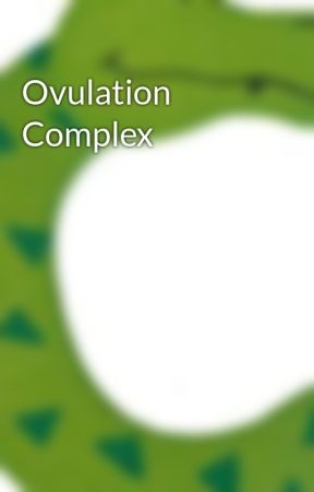Ovulation Complex by ctales