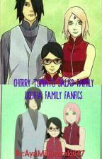 Cherry Tomato Salad Family (Uchiha Family Fanfics) by IzumiAsada647
