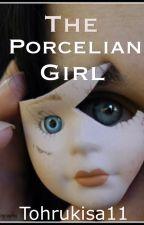 The Porcelain Girl by Tohrukisa11