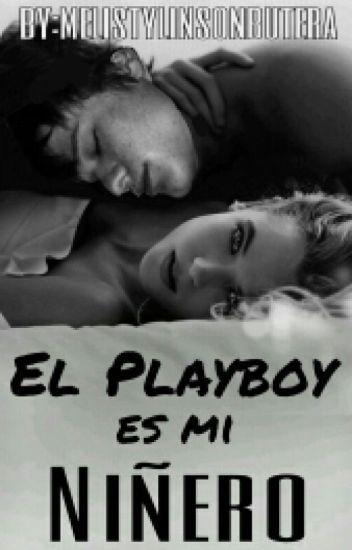 El Playboy es mi Niñero (Jelsa)