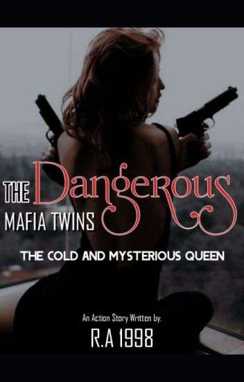The Dangerous Mafia Twins: The Cold and Mysterious Queen (Book 1)