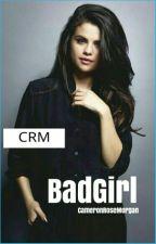 Badgirl by CameronRoseMorgan