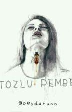 TOZLU PEMBE by ceydarunn