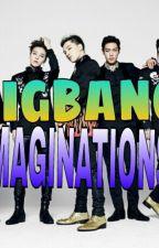Bigbang Imaginations [ON HOLD] by SHINeeYG_