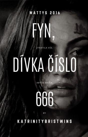 Fyn, dívka číslo 666  [Dokončeno]