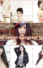The Seven Gangster Girls by TeddyLabbs