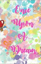 Once Upon a Dream ❤ by khanifa