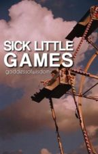Sick Little Games | Tags by goddessofwisdom-