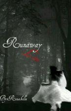 Runaway Love by Rozabella