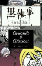 KUROSHITSUJI: curiosità e citazioni. by _Alexandra_Ackerman_