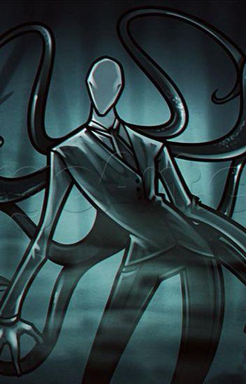 Slenderman X Reader: My Faceless Groom - janethekiller1314 - Wattpad