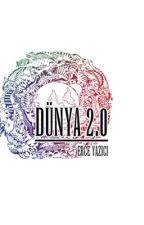 Dünya 2.0 by ErceYazici
