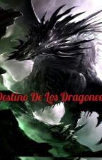 El Destino De Los Dragones by jhon1883