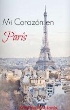 Mi Corazón en París by KristinaVDR