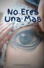 No Eres Una Mas (Justin Bieber) (Terminada) by sayiloveyou1