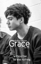 Grace - Calum Hood (completed)  by langleysdontstop
