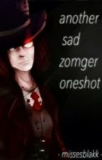 Another sad ZomGer OneShot by missesackerman