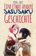 Eine etwas andere SasuSaku Geschichte by Mika_Cafe