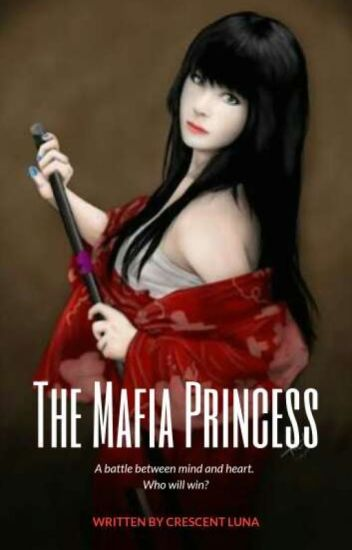 The Mafia Princess (UNEDITED)
