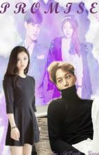 [COMPLETE] Promise (Kai Exo fanfic) by Park__Jisoo