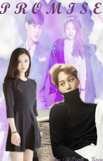 [COMPLETED] Promise (Kai EXO fanfic)